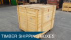 Timber Shipping Boxes
